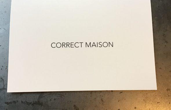 CORRECT MAISON=正しい場所、治す家